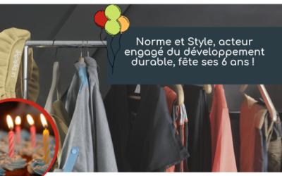 Le 28 Novembre : Norme et Style, acteur du développement durable, fête ses 6 ans !
